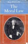 The Moral Law - Herbert James Paton