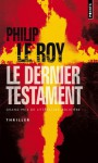 Le Dernier Testament (French Edition) - Philip Le Roy