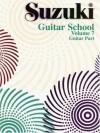 Suzuki Guitar School, Volume 7: Guitar Part (The Suzuki Method Core Materials) - Alfred Publishing Staff