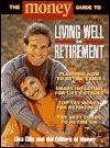 Money: Living Well in Retirement - Junius Ellis