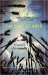 I'm Not Scared - Jonathan Hunt, Niccolò Ammaniti