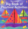 Big Book of Playtime Activities - Ray Gibson