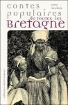 Contes populaires de toutes les Bretagne - Jean Markale