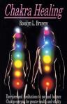 Chakra Healing - Rosalyn Bruyere, Jeanne Farrens