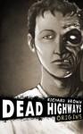 Dead Highways: Origins - Richard Brown