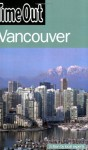 Time Out Vancouver (Time Out Guides) - Editors of Time Out