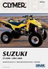 Clymer Suzuki LT-Z400 2003-2008 (Clymer Motorcycle Repair) - Jon Engelman, Steve Thomas, James Grooms, Mitzi McCarthy