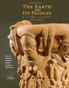 The Earth and Its Peoples: A Global History, Volume I: To 1550 - Richard Bulliet, Pamela Crossley, Daniel Headrick, Steven Hirsch, Lyman Johnson
