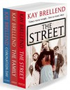 Kay Brellend 3-Book Collection: The Street, The Family, Coronation Day - Kay Brellend