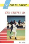 Sports Great Ken Griffey, Jr. - Jeff Savage