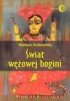 Świat wężowej bogini - Barbara Grabowska