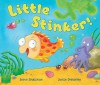 Little Stinker! - Steve Smallman, Joëlle Dreidemy