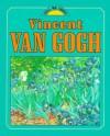 Vincent Van Gogh - John Malam