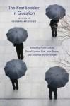 The Post-Secular in Question: Religion in Contemporary Society - Philip S. Gorski, John Torpey, David Kyuman Kim