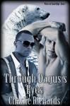 Through Dagus's Eyes - Charlie Richards