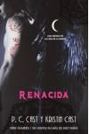 Renacida (La Casa de la Noche, #8) - P.C. Cast, Kristin Cast