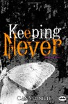 Keeping Never - C.M. Stunich
