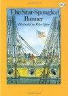 The Star-Spangled Banner - Peter Spier, Francis Scott Key