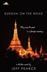 Buddha on the Road - Jeff Pearce