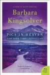 Pigs in Heaven: A Novel - Barbara Kingsolver