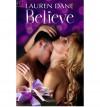 Believe - Lauren Dane