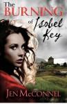 The Burning of Isobel Key - Jen McConnel