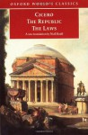 The Republic and The Laws (Oxford World's Classics) - Cicero, Jonathan Powell