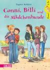 Conni, Billi und die Mädchenbande - Dagmar Hoßfeld
