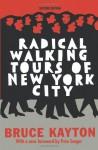 Radical Walking Tours of New York City - Bruce Kayton, Renee Michaels, Pete Seeger