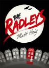 The Radleys (Young Adult Edition) - Matt Haig