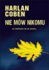 Nie mów nikomu - Zbigniew A. Królicki, Harlan Coben