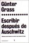 Escribir Despues de Auschwitz - Günter Grass