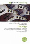 Dax Riggs - Agnes F. Vandome, John McBrewster, Sam B Miller II