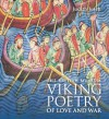 Viking Poetry of Love and War - Judith Jesch