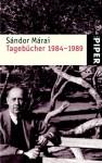 Tagebücher1985 1989: Eine Auswahl - Sándor Márai, Christian Brückner
