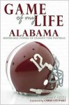 Game of My Life: Alabama: Memorable Stories of Crimson Tide Football - Tommy Hicks