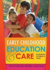 Early Childhood Education & Care: An Introduction for Students in Ireland - M. Ire Mhic Mhath Na, Mark Taylor