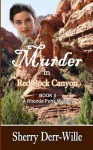 Murder in Red Rock Canyon - Sherry Derr-Wille