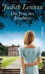 Die Frau des Juweliers: Roman - Judith Lennox, Mechtild Sandberg