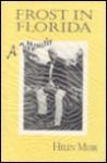 Frost in Florida: A Memoir - Helen Muir
