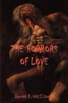 The Horrors Of Love - Jeanne E. McComsey
