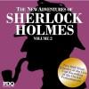 The New Adventures of Sherlock Holmes: The Golden Age of Old Time Radio, Vol. 2 - Arthur Conan Doyle, Basil Rathbone
