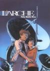 L'Arche, T. 3 : S.E.T.I. - Jérôme Félix, Vincent Mallié, Delphine Rieu