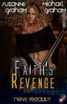 Faith's Revenge - Suzanne Graham, Michael Graham