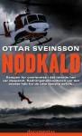 Nødkald - Óttar Sveinsson, Rolf Stavnem