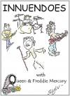 INNUENDOES with Queen & Freddie Mercury (Sylv Book 5) - SV Livingstone