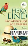 Kostenlose XXL-Leseprobe: Drei Männer und kein Halleluja: Roman - Hera Lind