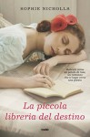 La piccola libreria del destino - Sophie Nicholls, Ilaria Katerinov