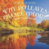 Why Do Leaves Change Color? - Terry Allan Hicks