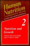 Human Nutrition: A Comprehensive Treatise Volume 2: Nutrition and Growth - P. Ed. Slater